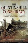 The Quintinshill Conspiracy: The Shocking True Story Behind Britain's Worst Rail Disaster