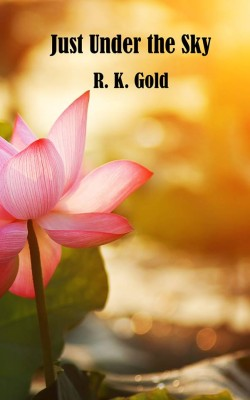 RK Gold book cover for 'Just Under the Sky'
