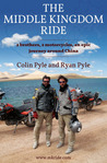 Book Review – The Middle Kingdom Ride by Ryan Pyle & Chris Pyle