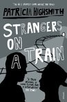 Strangers on a Train by Patricia Highsmith [Book Review]
