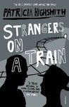 cover of Strangers on a Train by Patricia Highsmith