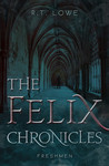 Felix Chronicles by R.T. Lowe [Book Review]