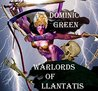 Warlords of Llantatis by Dominic Green [Book Review]