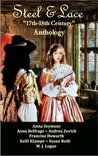 Steel & Lace - Anthology of 17th-18th century stories.