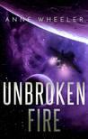 Unbroken Fire (Asrian Skies, #2)